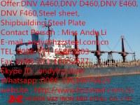 Offer:DNV A460,DNV D460,DNV E460,DNV F460,Steel sheet,Shipbuilding Steel Plate